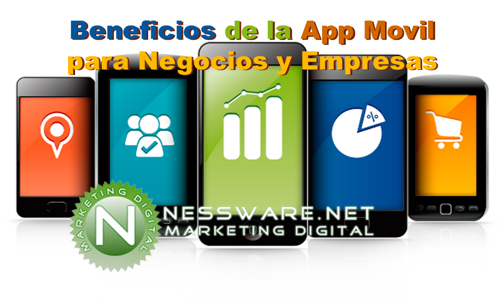 4 Beneficios de la App Movil